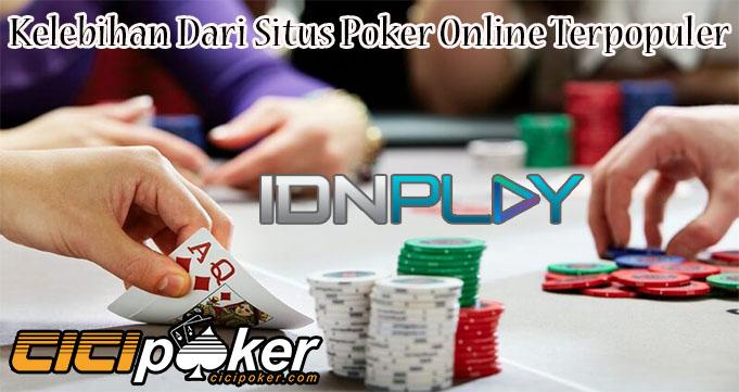 Kelebihan Dari Situs Poker Online Terpopuler
